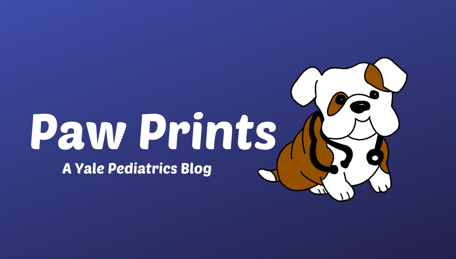 Paw Prints: A Yale Pediatrics Blog