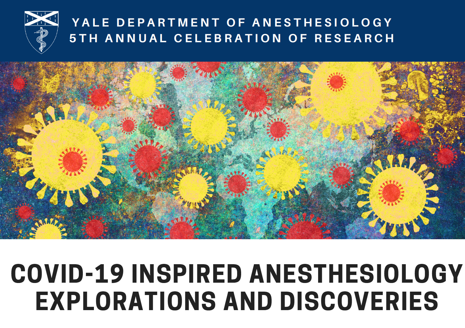 the Department of Anesthesiology 5th annual Celebration of Research