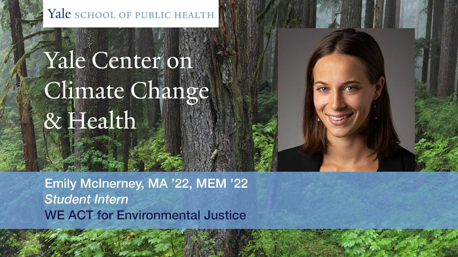 Yale Center on Climate Change & Health Intern Emily McInerney.