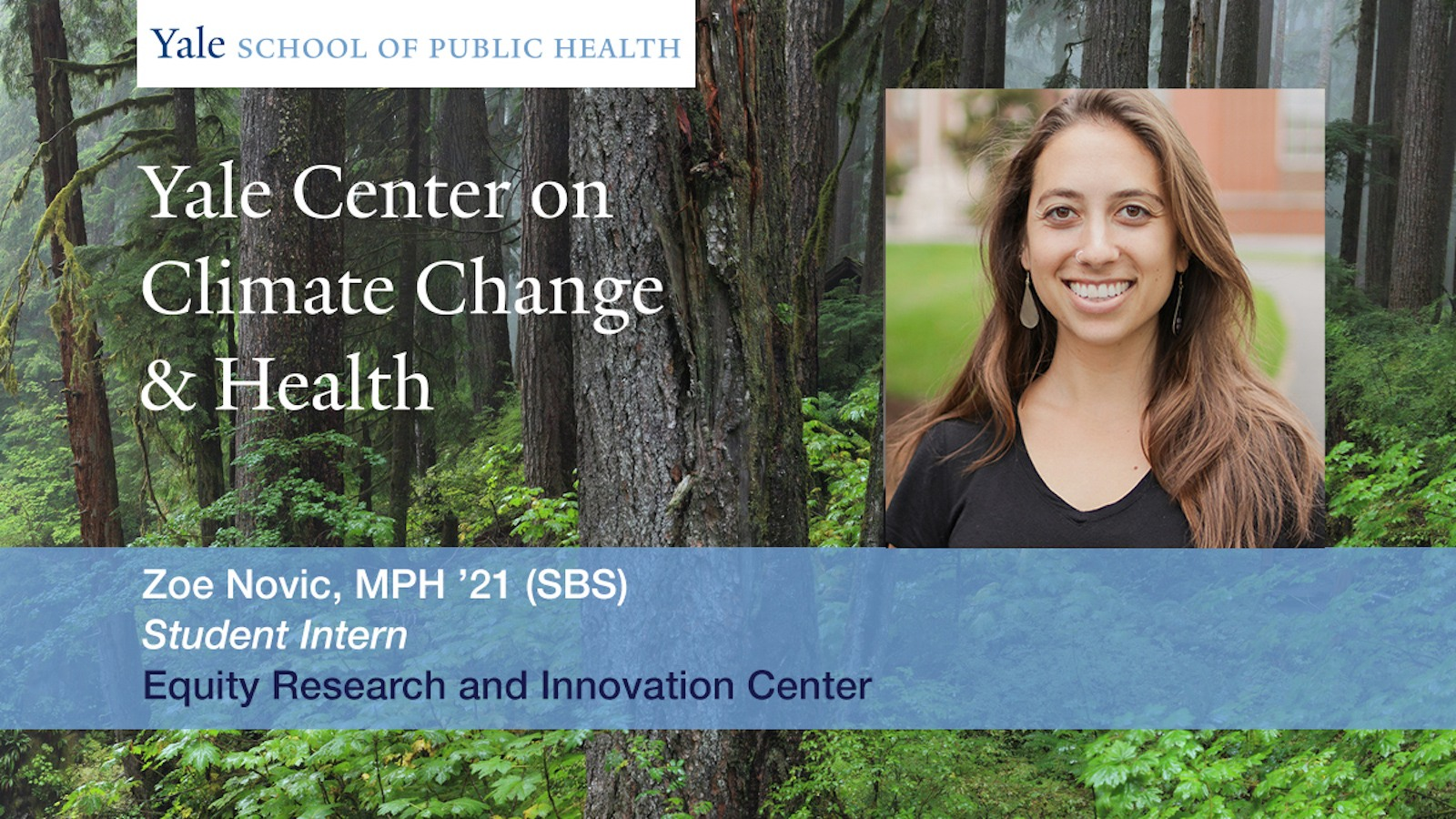 Yale Center for Climate Change & Health intern Zoe Novic, MPH '21 (SBS)
