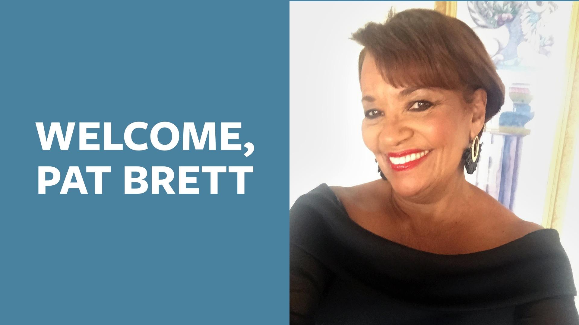 Welcome, Pat Brett