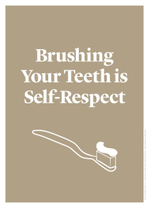 Brushing Your Teeth is Self-Respect