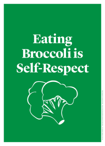 Eating Broccoli is Self-Respect