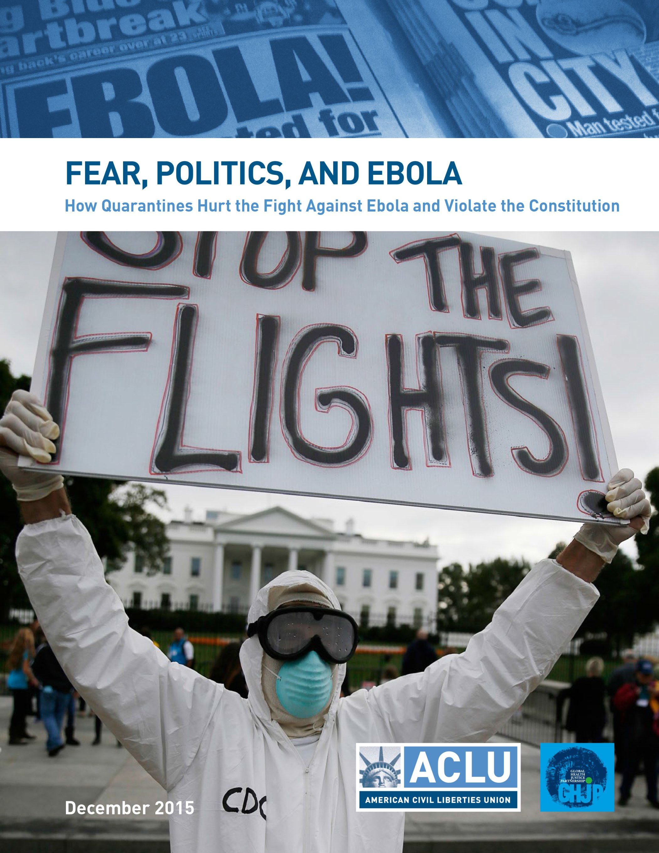 Ebola Quarantines Medically Unjustified, Unconstitutional, Yale–ACLU Report Says