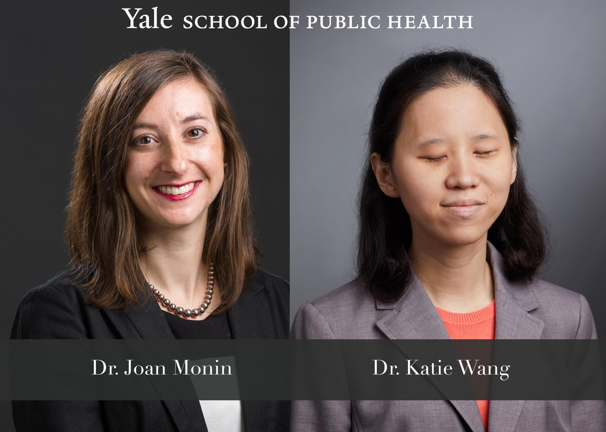 Dr. Joan Monin and Dr. Katie Wang